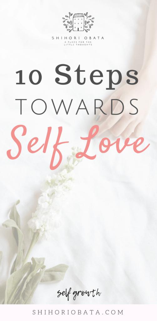 10 Steps Towards Self Love #selflove #selfcare