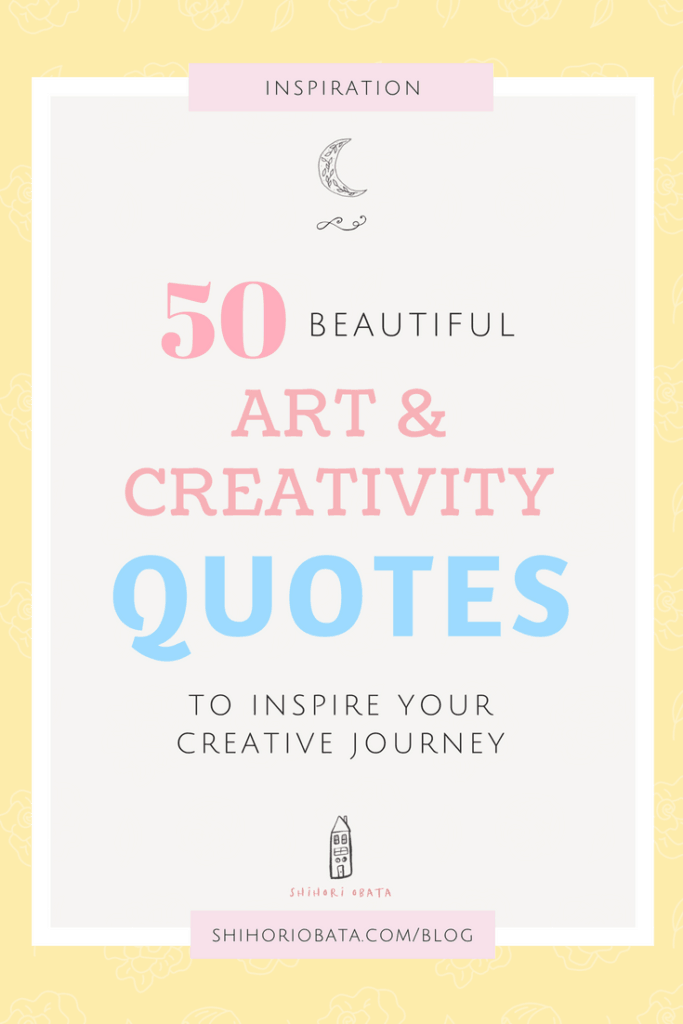 50 quotes on art and creativity