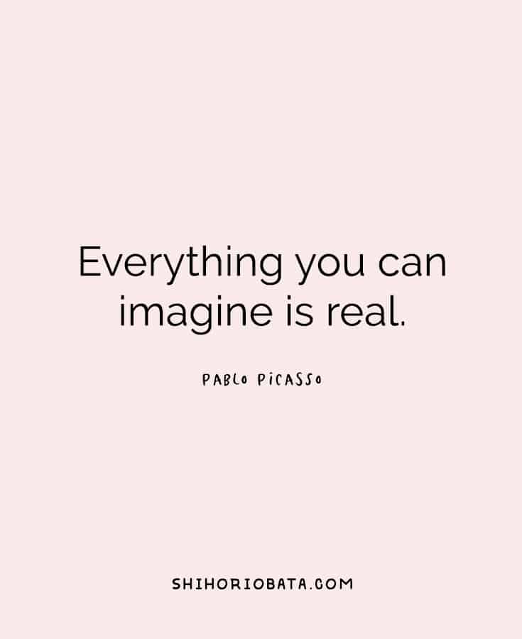 Art Quote - Everything you can imagine