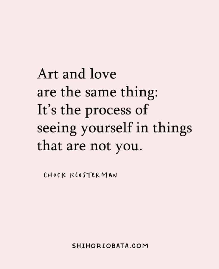 Art Quotes - Art and love are the same thing