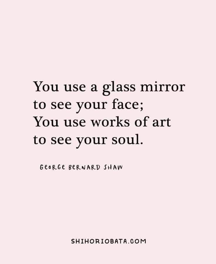 Art Quotes - You use works of art to see your soul