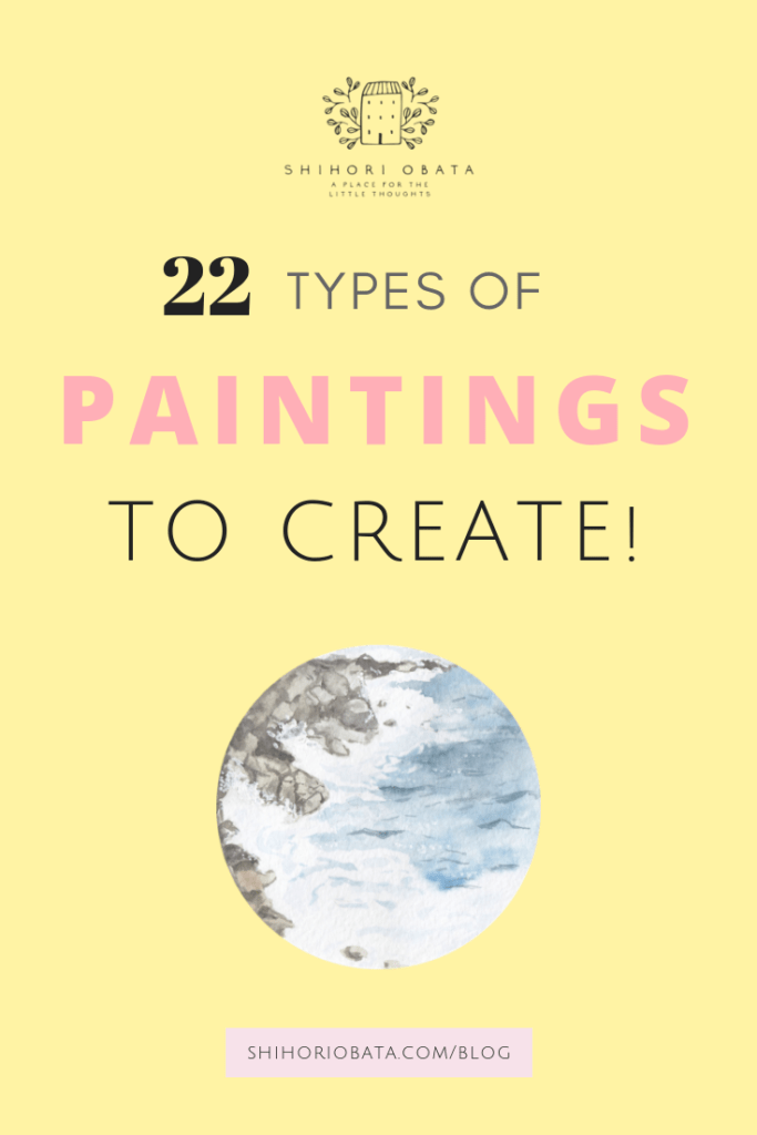 22 Types of Paintings to Create