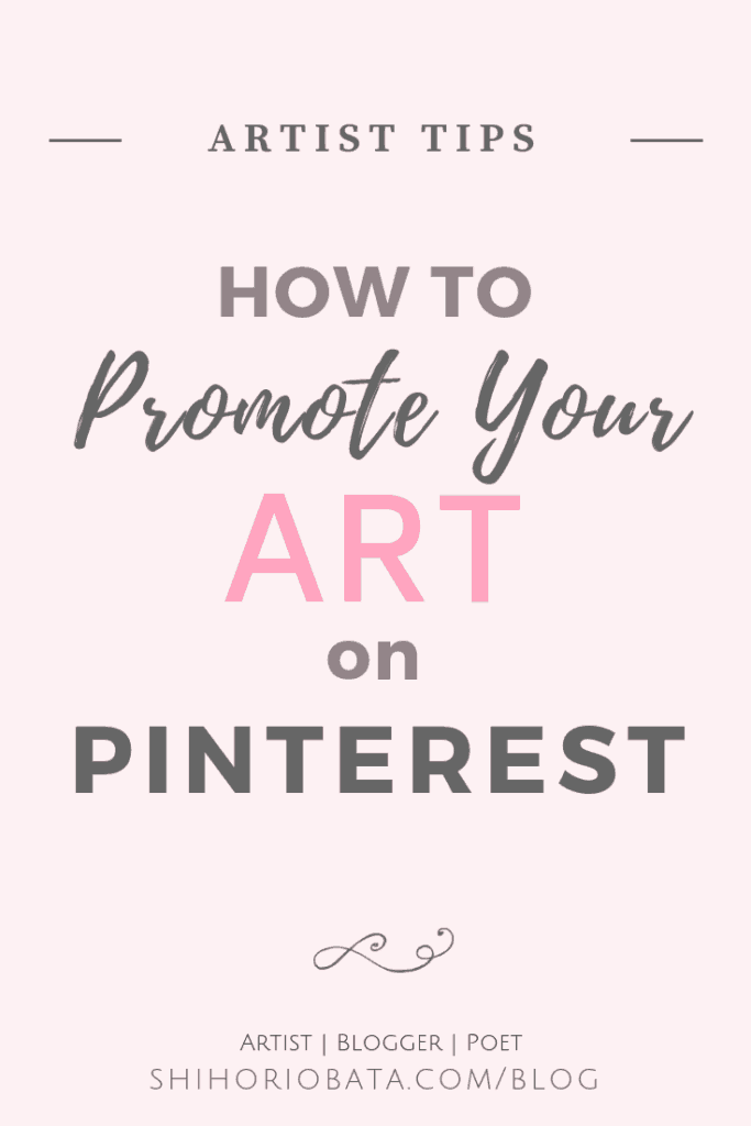 How to Promote Your art on Pinterest - Artist Tips