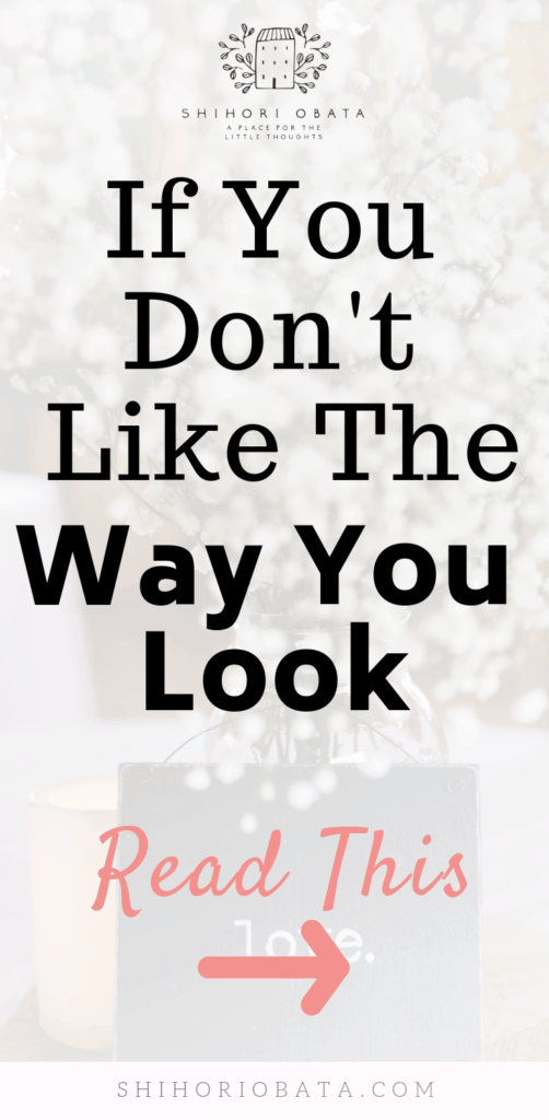 You are not ugly - for when you don't like the way you look
