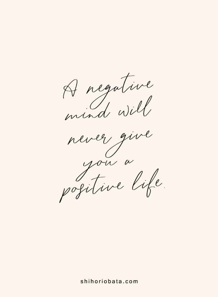 A negative mind will never give a positive life - Short Inspirational Quotes