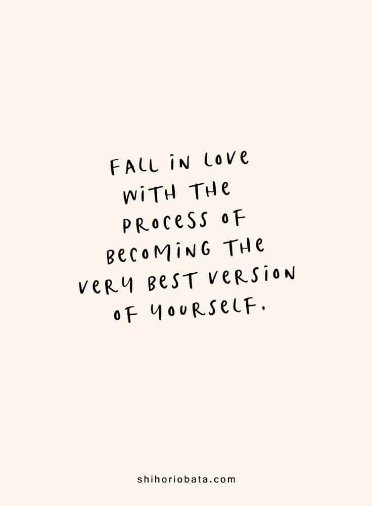 Fall in love with the process - Short Inspirational Quotes