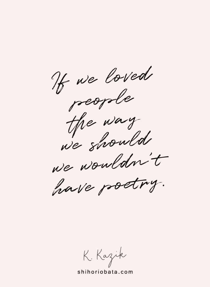 if we loved people as we should