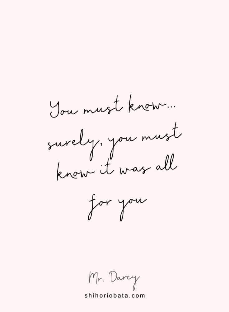 surely you must know it was all for you - short love quotes