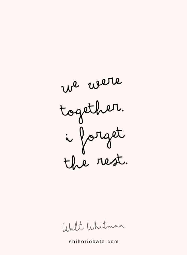 we were together i forget the rest