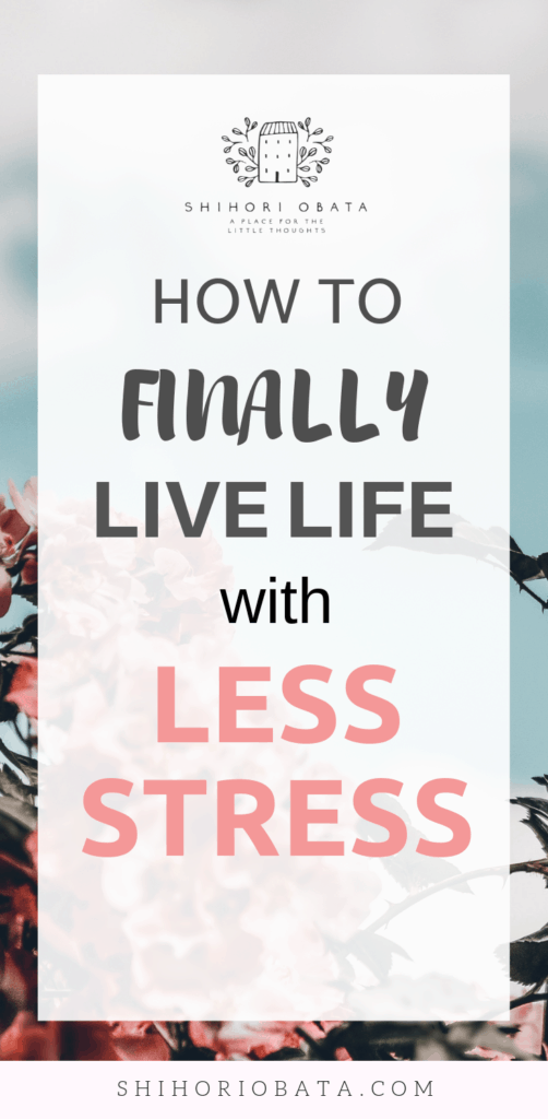 Live Life with Less Stress - Tips on Stress Relief