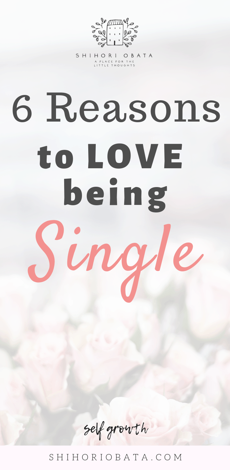 24 and Have Never Been in a Relationship, And That's Fine - 6 Reasons to Love Being Single