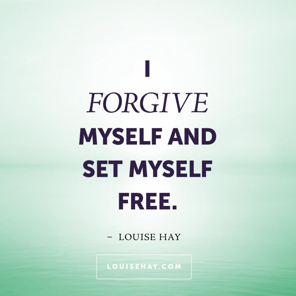 Positive Daily Affirmation - I forgive myself