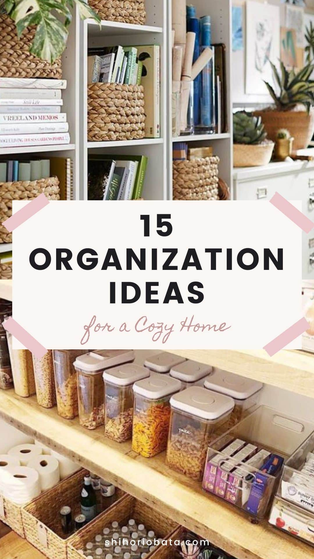 15 Organization Ideas for a Cozy Home