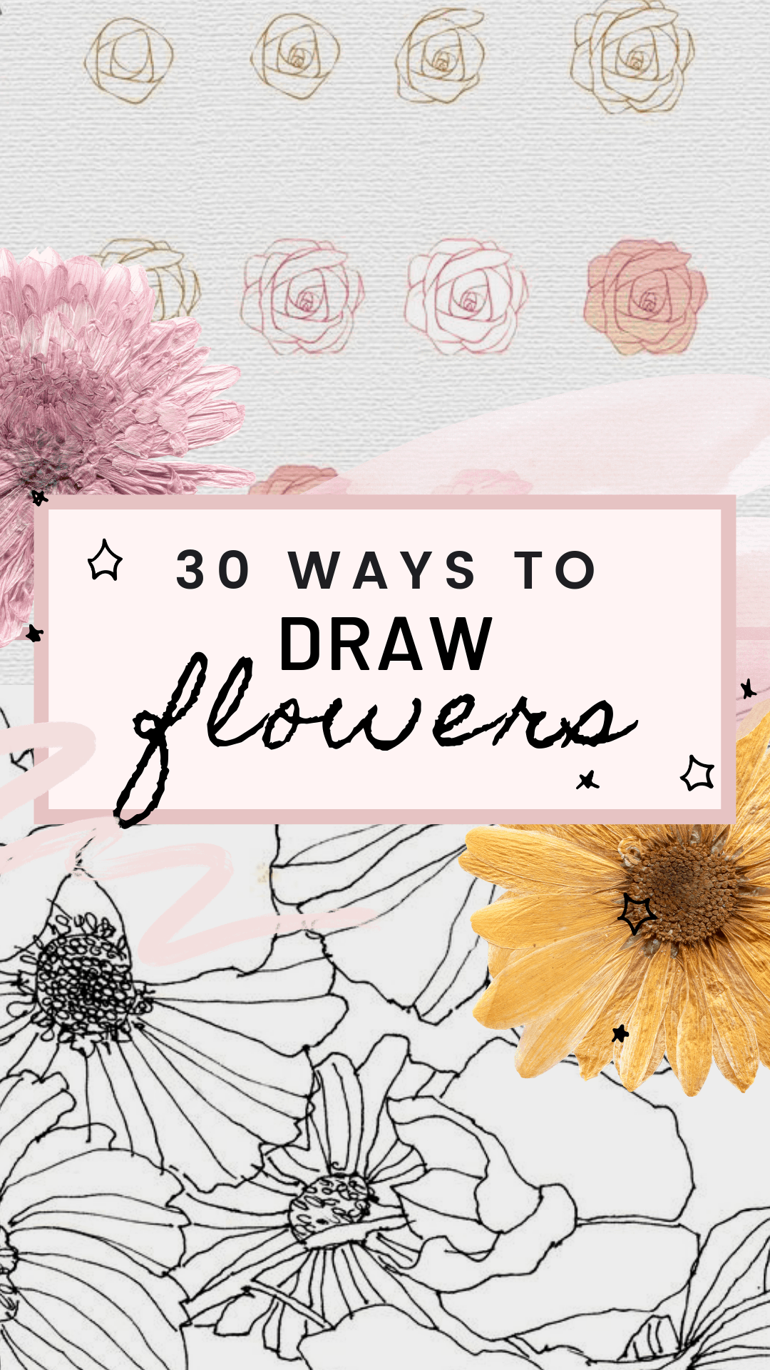30 Ways to Draw Flowers