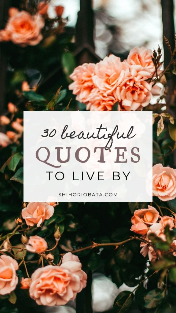 30 beautiful quotes to live by