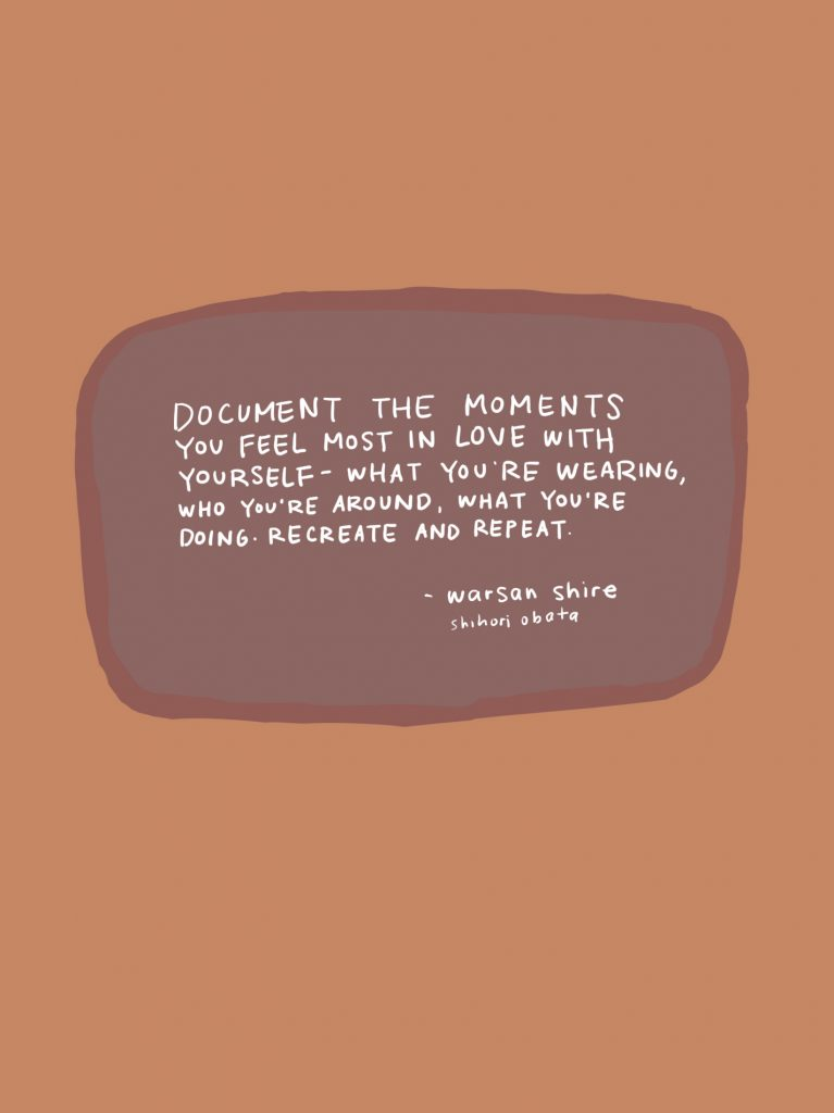 document the moments you feel most in love with yourself