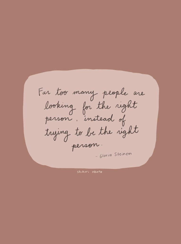 far too many people are looking for the right person