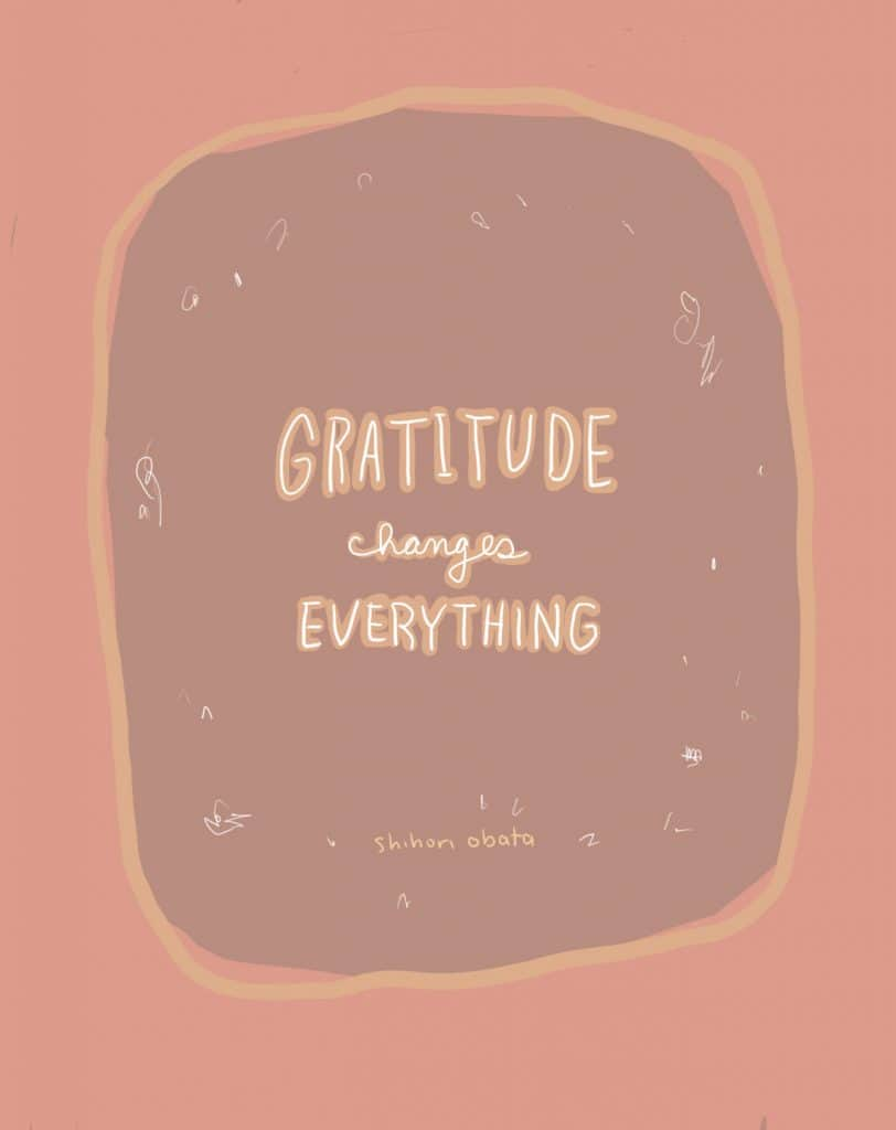 Gratitude Changes Everything Quote