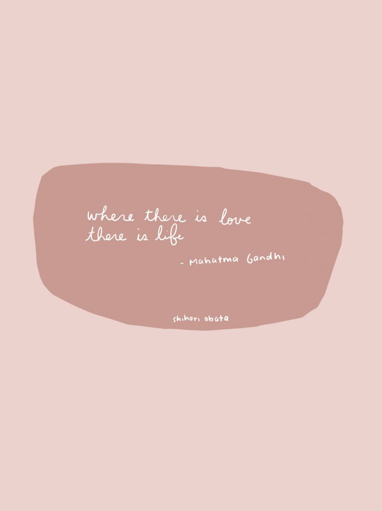 Where there is love, there is life - quote