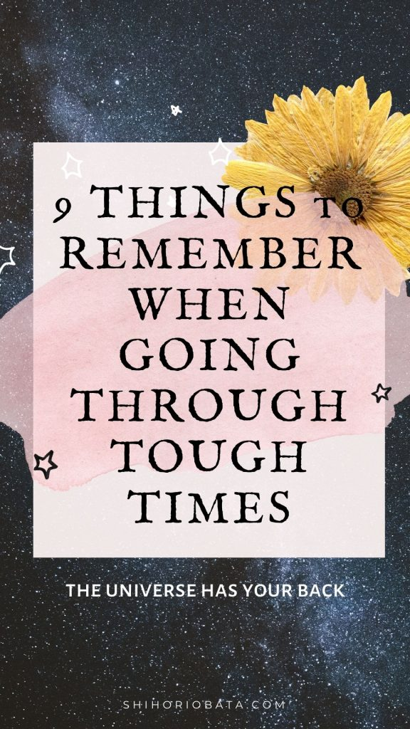 9 Things to Remember When Going Through Tough Times