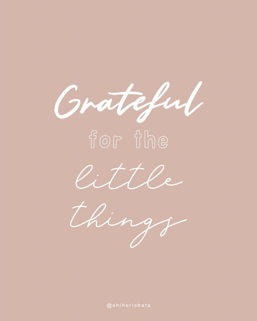 Grateful for the little things