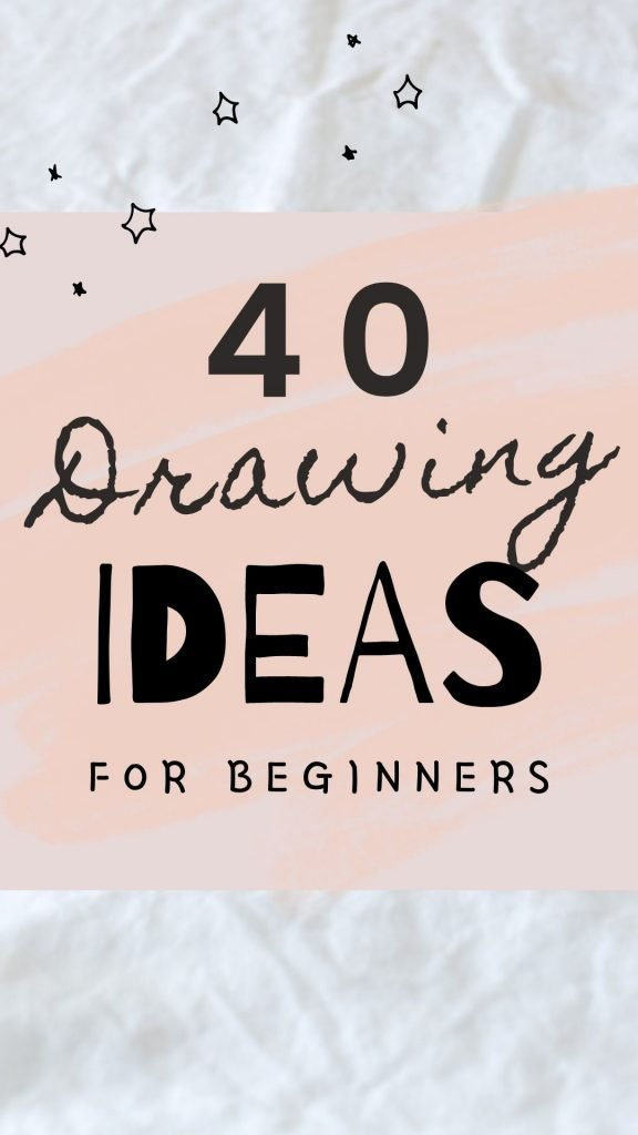 40 Easy Drawing ideas for Beginners