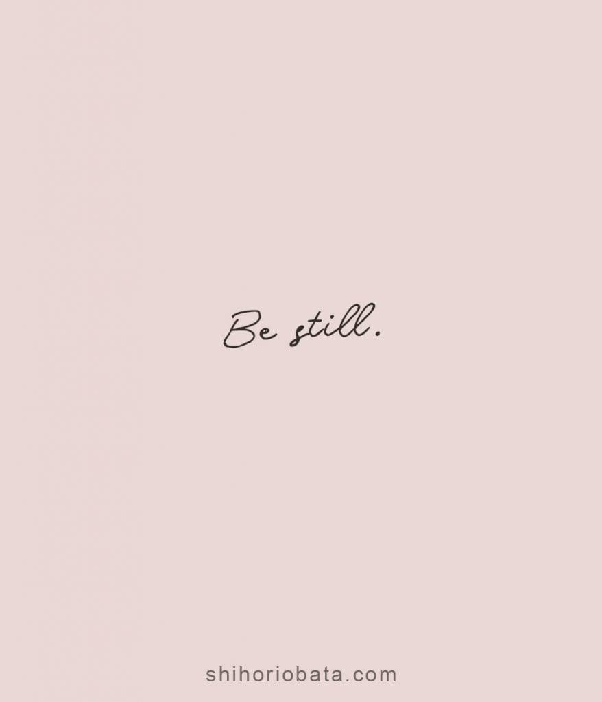 be still short quotes