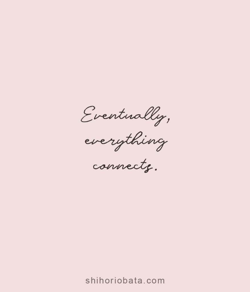 everything connects short quotes