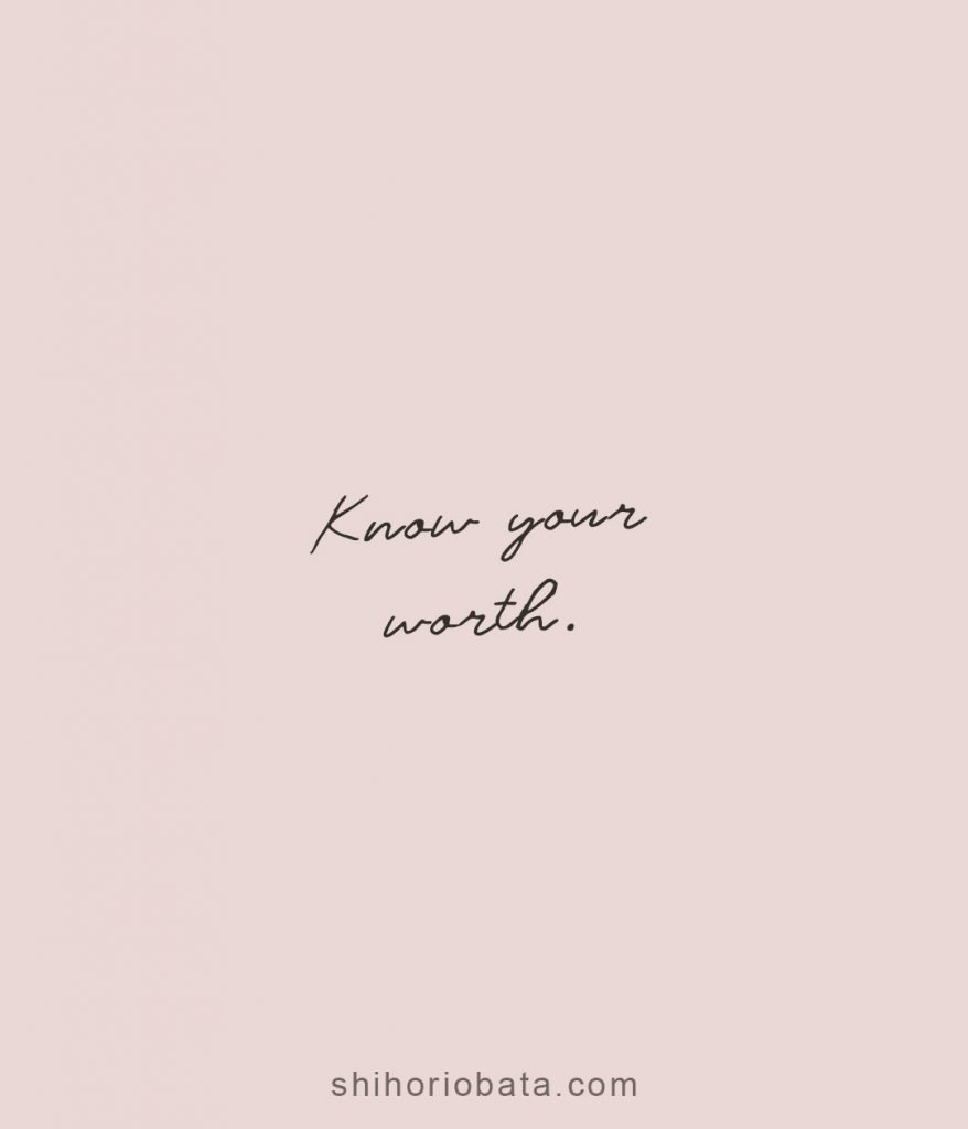 know your worth short quote