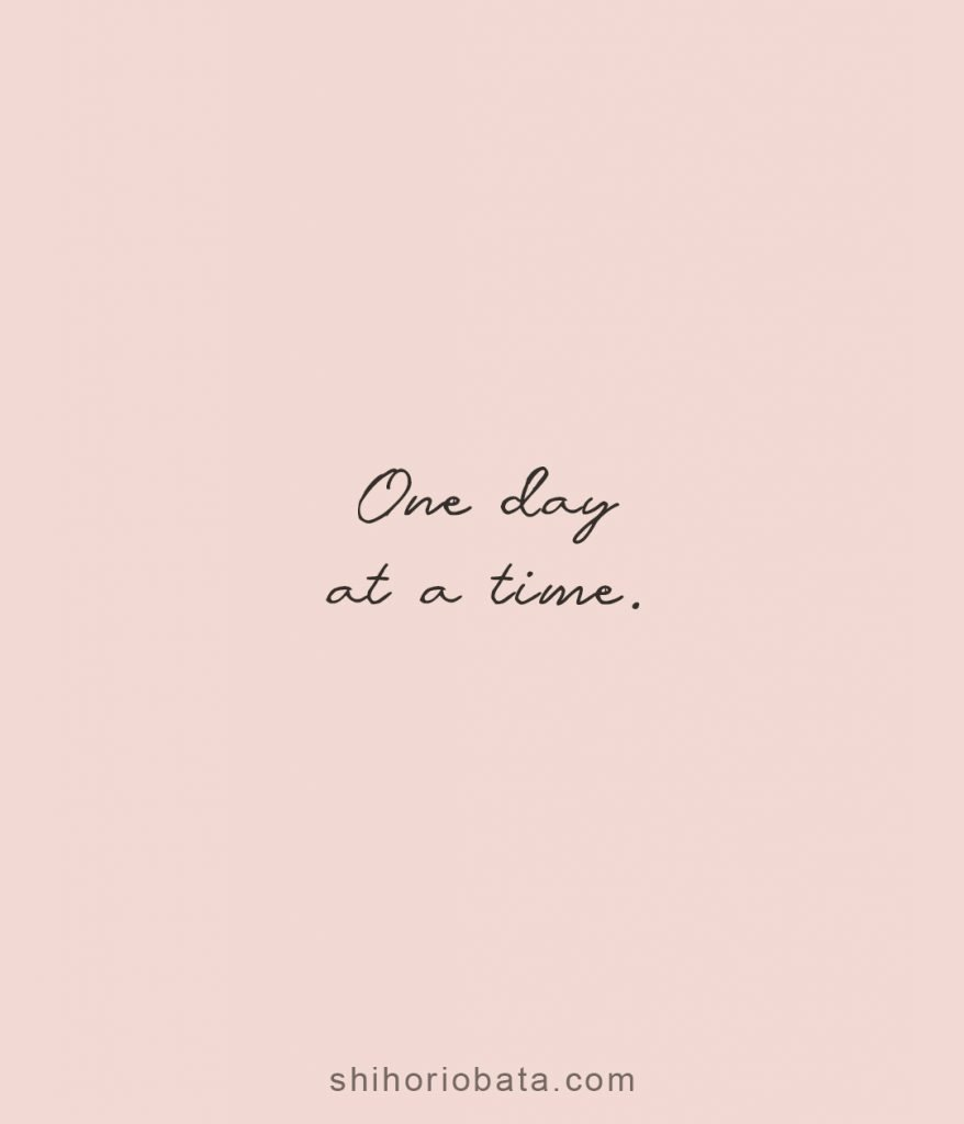one day at a time positive short quotes