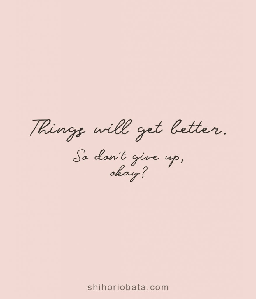 things will get better positive short quote