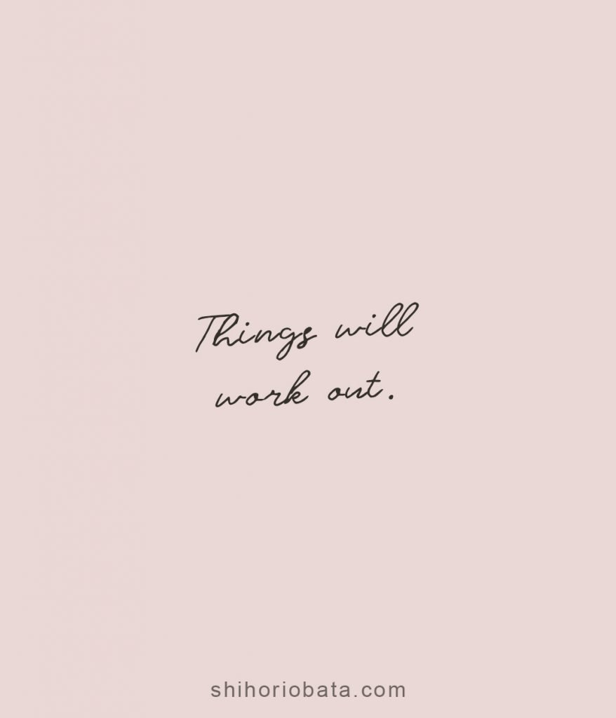 Things will work out short quote
