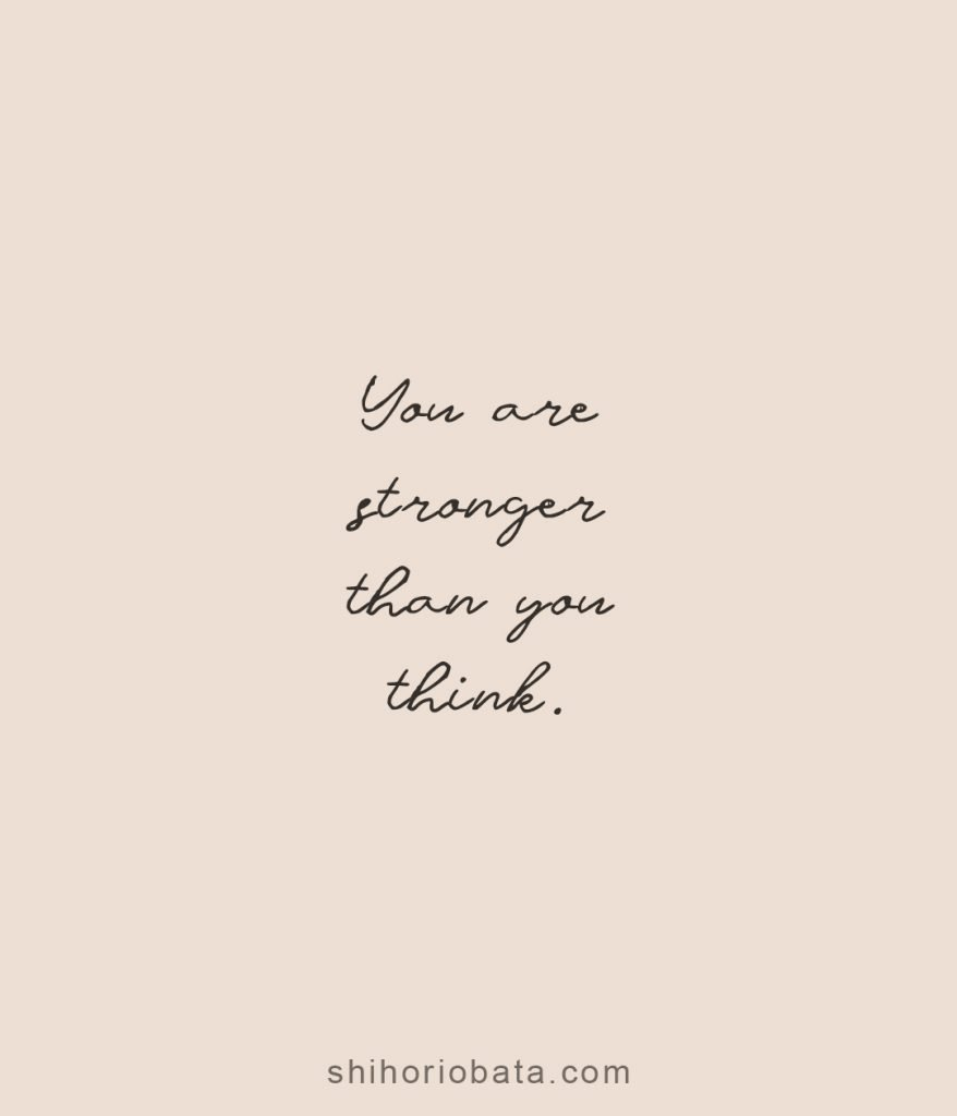 you are stronger than you think short quotes