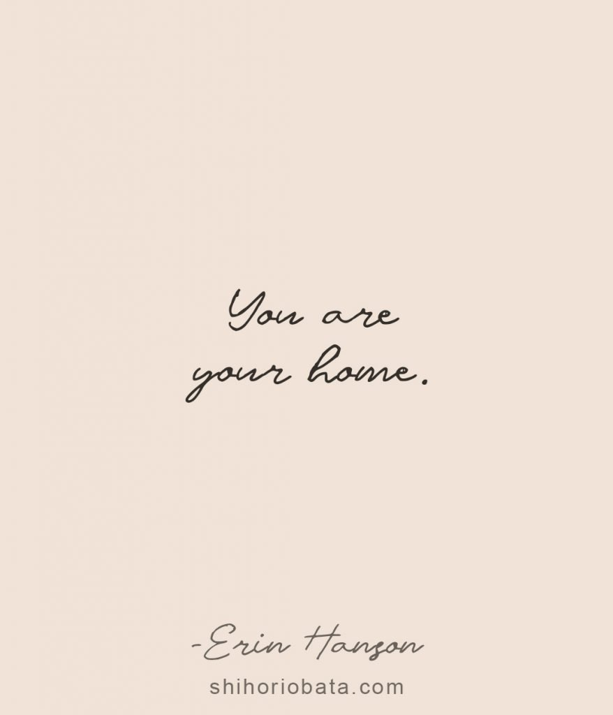 You are your home inspirational short quotes