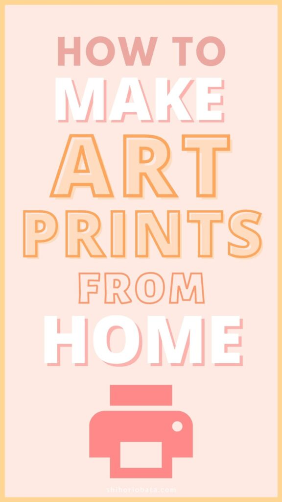 how to make art prints from home