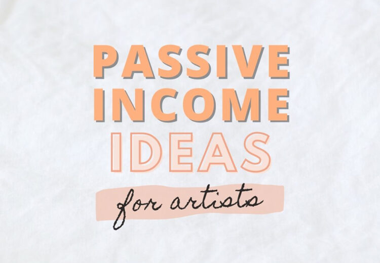 passive income ideas for artists