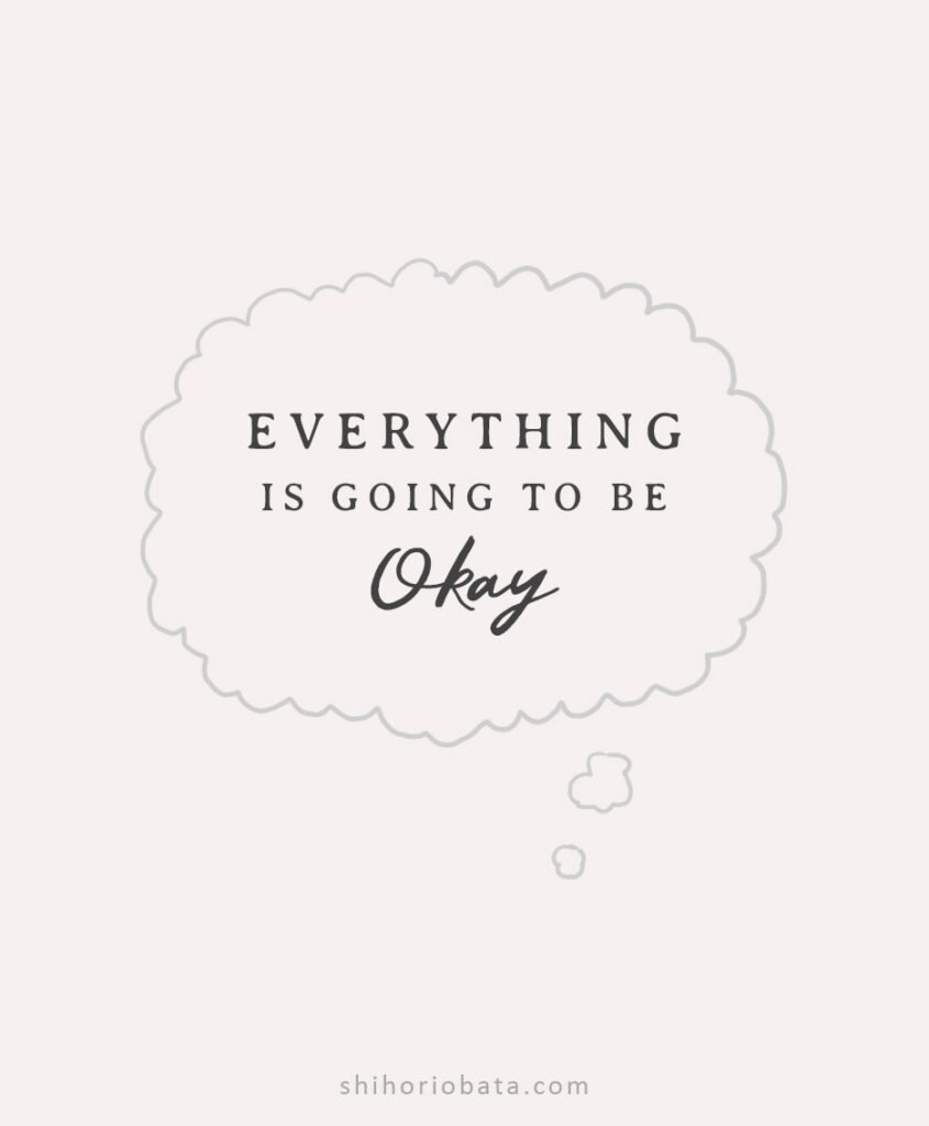everything is going to be okay anxiety quotes