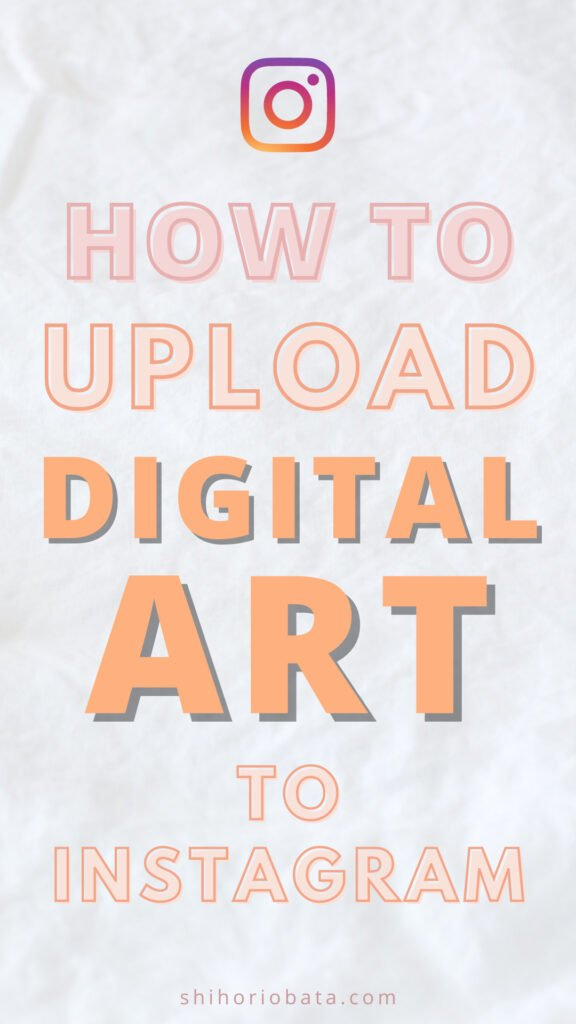 how to upload digital art to instagram