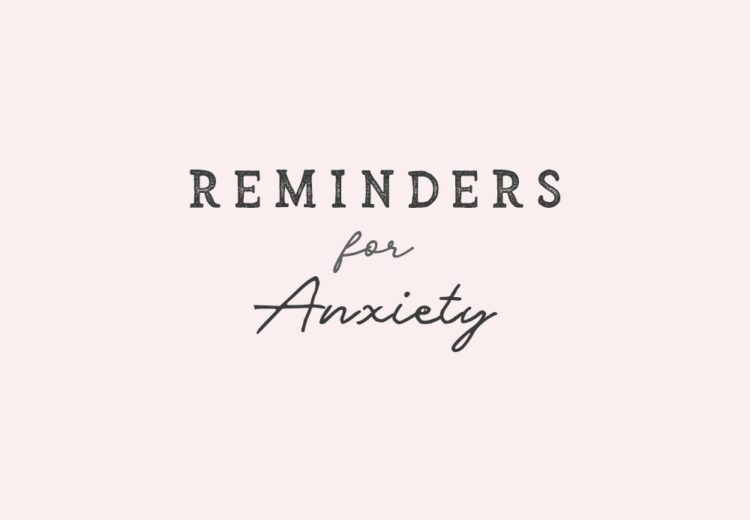 reminders for anxiety