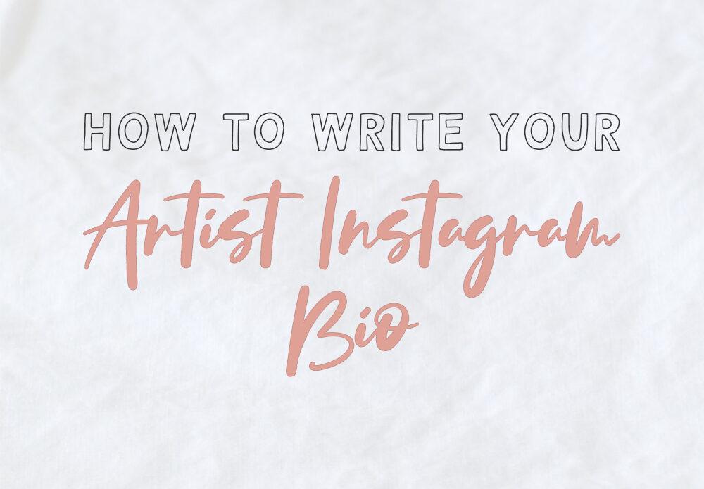 how to make artist instagram bio