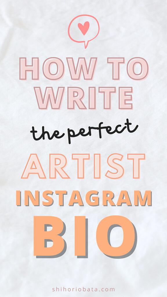 how to write artist instagram bio