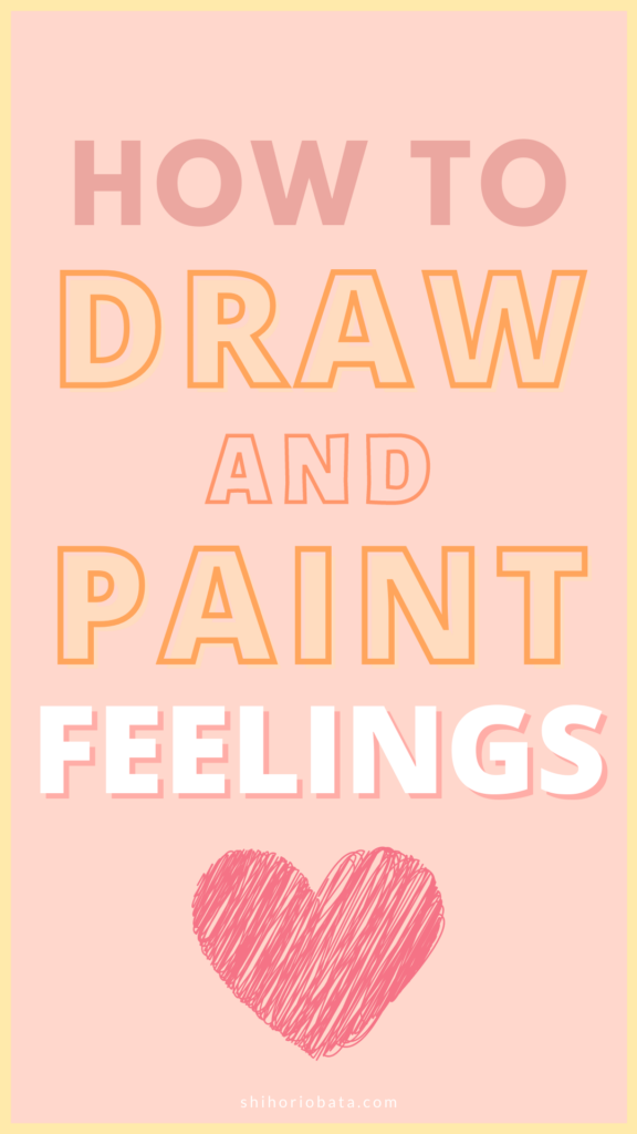 how to draw paint feelings