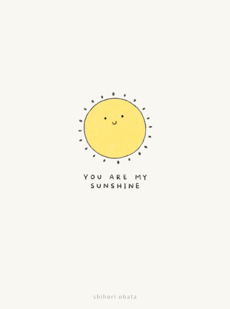 sun drawing you are my sunshine