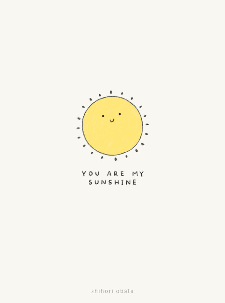 sun drawing you are my sunshine