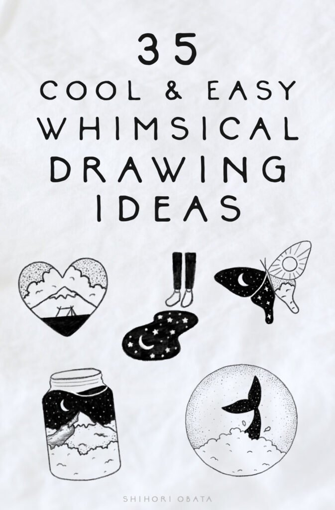 cool easy whimsical drawing ideas things to draw