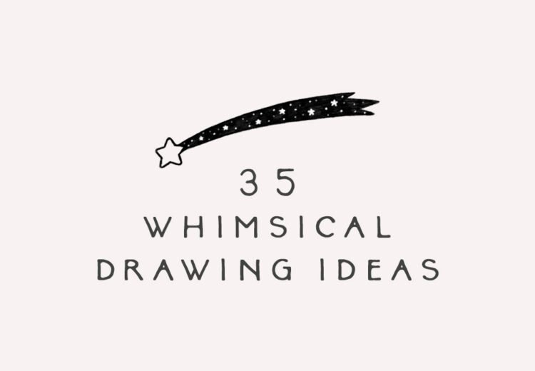 cool and easy whimsical drawing ideas
