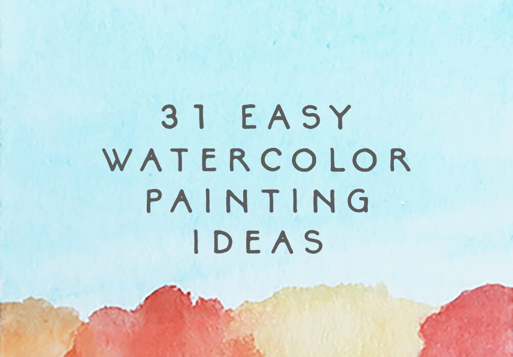 easy watercolor painting ideas