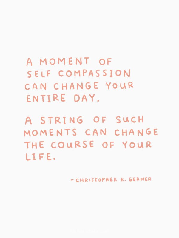 a moment of self compassion quote