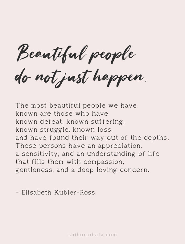 beautiful people do not just happen quote