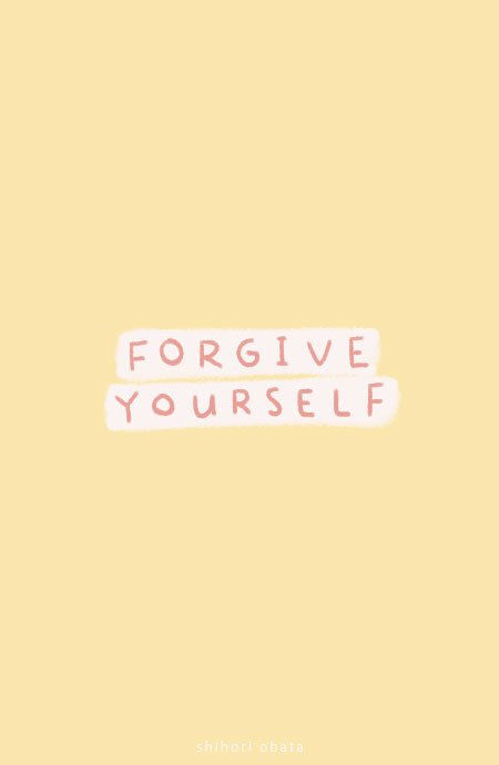 forgive yourself anxiety quotes